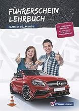 Führerschein Lehrbuch Klasse B,BE,Am und L (German Edition)