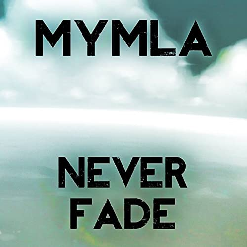 Never Fade (2014) (Single)