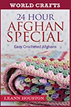 24 Hour Afghan Special: Easy Crocheted Afghans (World Crafts Series)