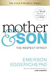 Mother and Son: The Respect Effect Kindle Edition