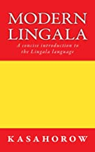 Modern Lingala: A concise introduction to the Lingala language (Lingala kasahorow)