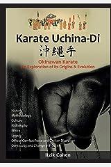 Karate Uchina-Di: Okinawan Karate: An Exploration of its Origins and Evolution Paperback