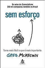 Sem esforço - Torne mais facil o que e mais importante (Em Portugues do Brasil) ペーパーバック