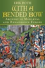 مع تقوس bended: الرماية في العصور الوسطى و عصر النهضة أوروبا