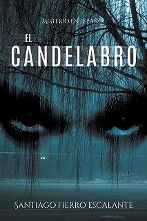 El candelabro: Misterio en Español (3) (Misterio en Espanol) (Spanish Edition)