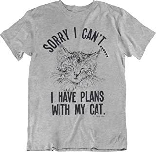 Sorry I Cant.I Have Plans with My Cat Mens & Ladies Unisex Fit Slogan T-Shirt