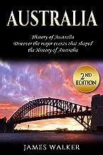 Australia: History of Australia: Discover the major events that shaped the history of Australia