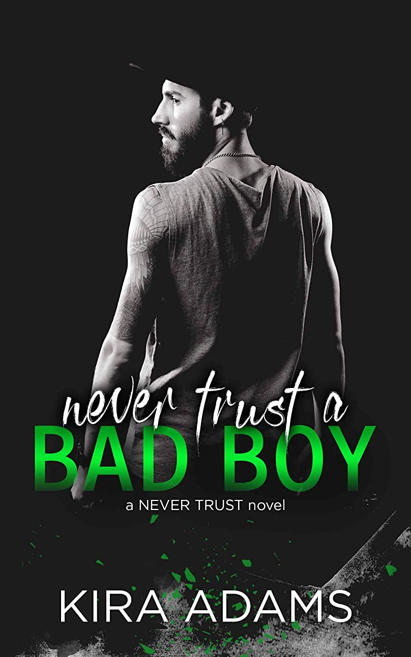 記述する列挙する水銀のNever Trust a Bad Boy (The Never Trust Series) (English Edition)