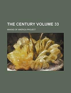The Century Volume 33