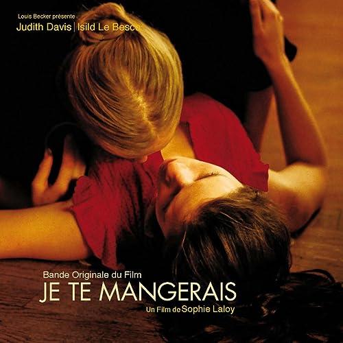 JE MANGERAIS TE FILM TÉLÉCHARGER