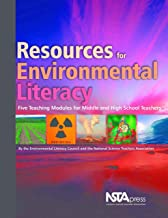 Resources for Environmental Literacy: Five Teaching Modules for Middle and High School Teachers