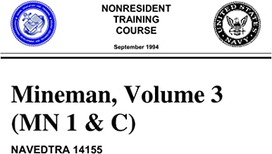NAVEDTRA 14155 Mineman Volume 3 (MN 1 & C) Non-Resident Training Course