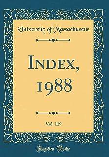 Index, 1988, Vol. 119 (Classic Reprint)