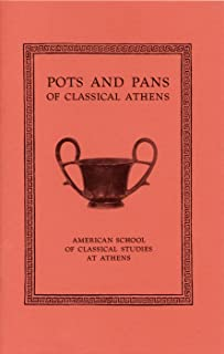 Pots and Pans of Classical Athens (Agora Picture Book)