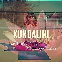 Kundalini - Meditation Tracks For Tantra Yoga