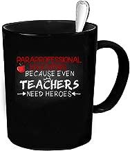 Paraprofessional Educators Coffee Mug 11 oz. Paraprofessional Educators funny gift.