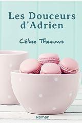 Les Douceurs d'Adrien Format Kindle