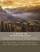 Book Of Remembrance: Mobile Prayer Warriors Remembrance Of Our Daily Bread (Volume 1)