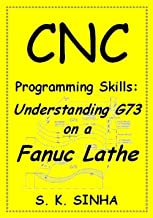 CNC Programming Skills: Understanding G73 on a Fanuc Lathe
