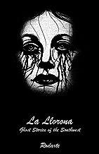 Best la llorona book Reviews