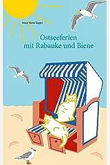 Ostseeferien mit Rabauke und Biene Kindle Ausgabe