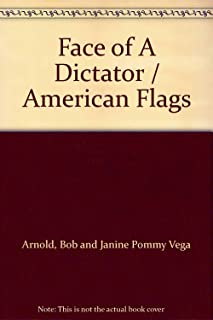Face of A Dictator / American Flags