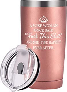 A Wise Woman Once Said Wine Tumbler for Women, Travel Tumbler Friends Gift for Birthday Divorce Coworker Retirement, 20 Oz Stainless Steel Insulated Tumbler with Lid and Straws, Rose Gold