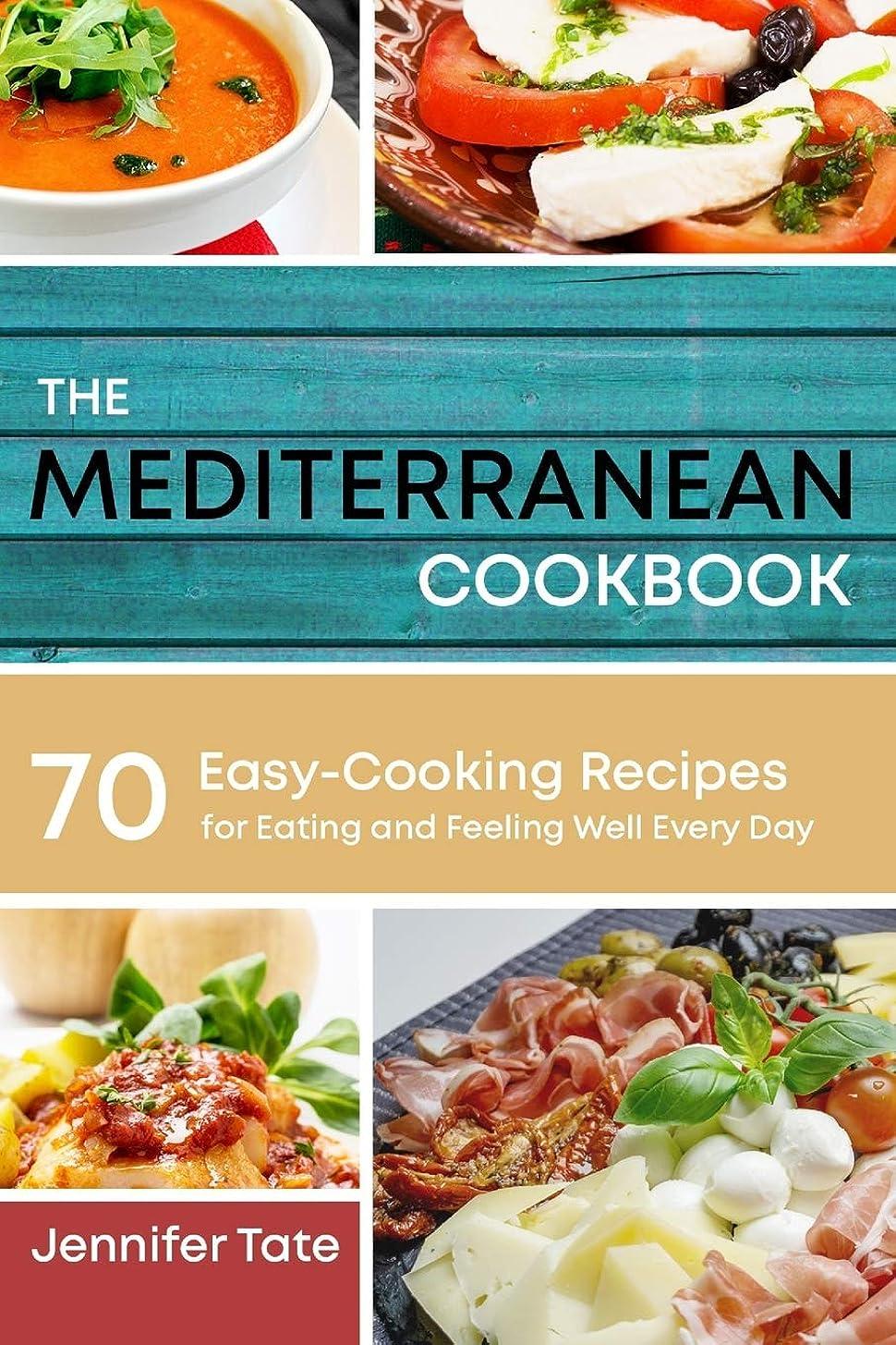 閉じる座標慎重The Mediterranean Cookbook for Healthy Lifestyle: 70 Easy Recipes for Eating and Feeling Well Every Day, 7-Day Meal Plan (Tasty and Healthy)