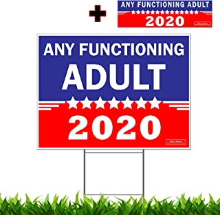 VIBE INK Any Functioning Adult 2020 Funny Novelty Bumper Sticker and Yard Sign Double Sided Print Includes 24-inch Metal Wire Stake