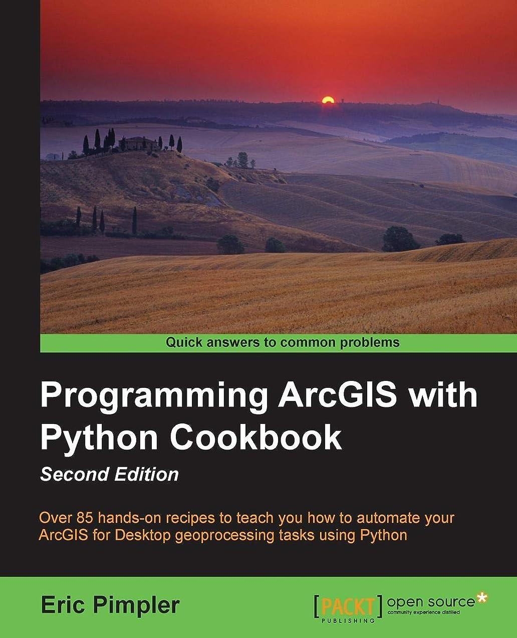 出席アリ投げるProgramming ArcGIS with Python Cookbook: Over 85 Hands-on Recipes to Teach You How to Automate Your Arc Gis for Desktop Geoprocessing Tasks Using Python