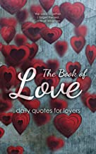 The Book of Love: Daily Quotes for Lovers