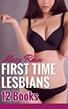 First Time Lesbians: 12 Books! Explicit Bundle - Younger/Older, Cougars and Kittens, Sweet Seduction, Dominant Lesbian, Submission, Lesbian Sitter, and many other erotic and HOT First-Times!