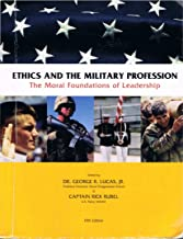 Ethics and the Military Profession : The Moral Foundations of Leadership