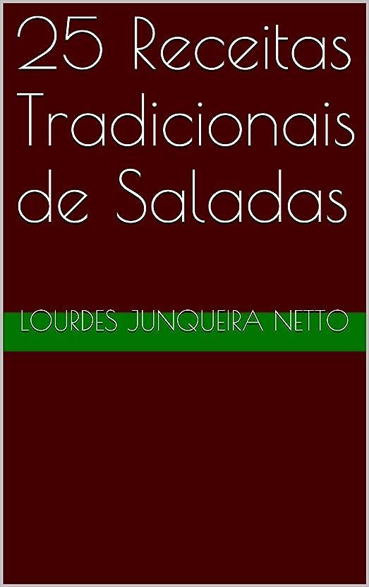 不潔傀儡クラシック25 Receitas Tradicionais de Saladas (Cozinha Tradicional Livro 2) (Portuguese Edition)