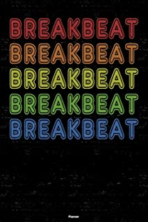 Breakbeat Planner: Breakbeat Retro Music Calendar 6 x 9 inch 120 pages gift