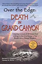 Over The Edge: Death in Grand Canyon, Newly Expanded 10th Anniversary Edition PDF