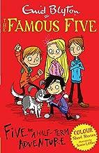 Five and a Half-Term Adventure (Famous Five Colour Reads)