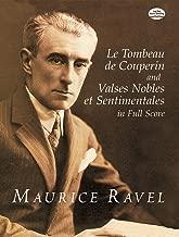 Le Tombeau de Couperin and Valses Nobles et Sentimentales in Full Score (Dover Music Scores)