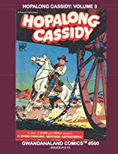 Hopalong Cassidy: Volume 3: Gwandanaland Comics #560 --- The Great American Cowboy in More Wild West Action!