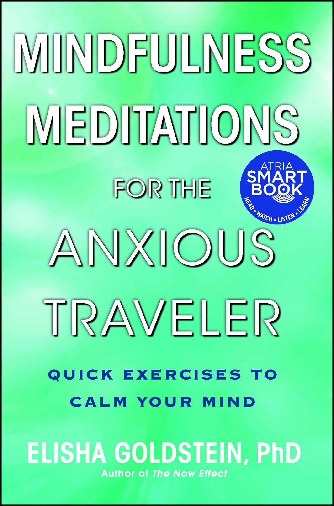Download Mindfulness Meditations For The Anxious Traveler: Quick Exercises To Calm Your Mind 