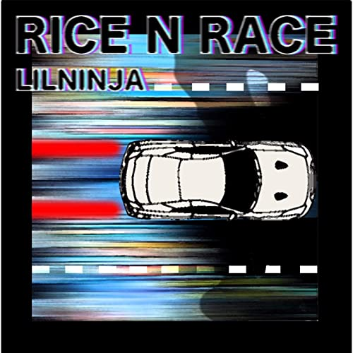 Rice N Race [Explicit] by LIL NINJA on Amazon Music ...
