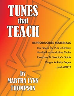 Tunes That Teach Ten Pieces for for 2 or 3 Octave Handbell or Handchime Choirs (Reproducible Materials)