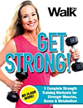 Walk On: Get Strong