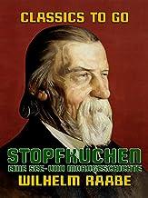 Stopfkuchen, eine See- und Mordgeschichte (Classics To Go) (German Edition)