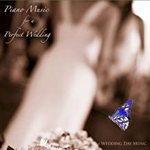 Piano Music for a Perfect Wedding