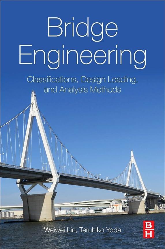 トラクタープレビスサイトクマノミBridge Engineering: Classifications, Design Loading, and Analysis Methods