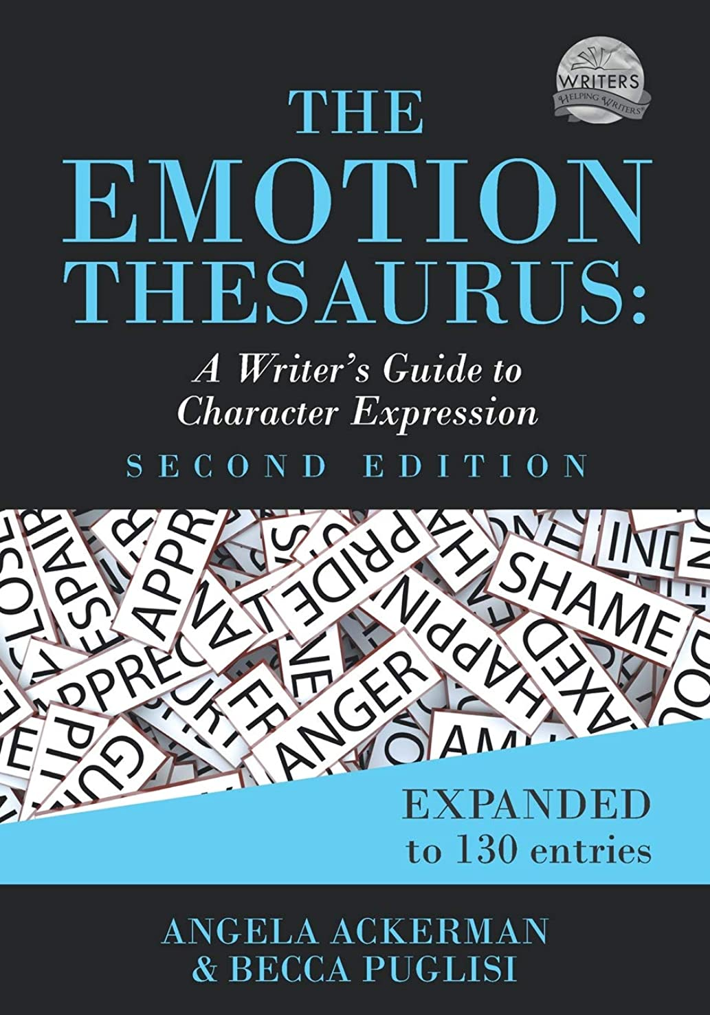質量令状憎しみThe Emotion Thesaurus: A Writer's Guide to Character Expression (Second Edition)