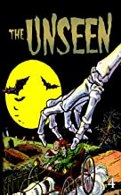 The Unseen: Issue Four (The Unseen (Reprint) Book 4)