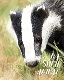 My Spirit Animal: Badger - Lined Notebook, Diary, Track, Log & Journal - Cute Gift for Kids, Teens, Men, Women (8