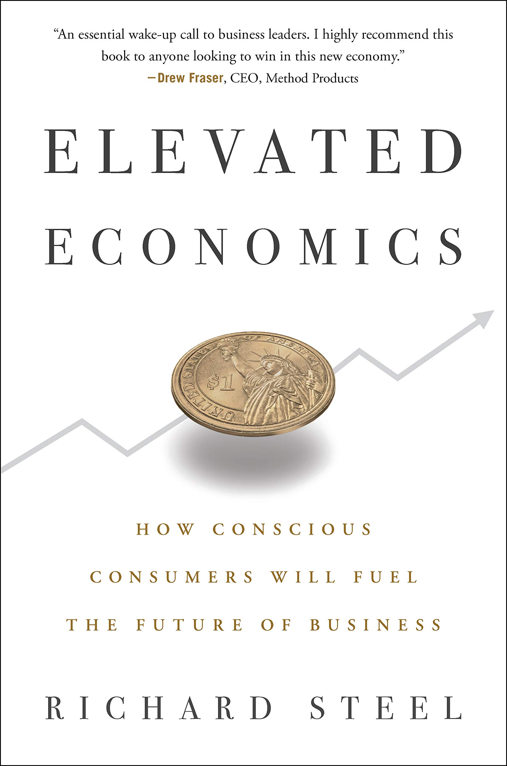 Elevated Economics: How Conscious Consumers Will Fuel the Future of Business